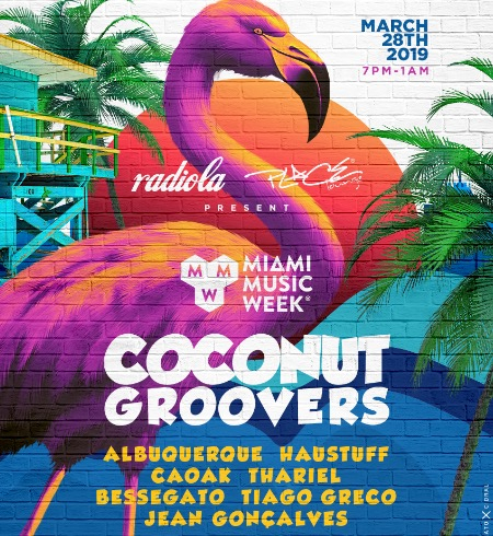 Radiola & Place: Coconut Groovers (Miami Music Week)